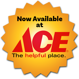 Now available at Ace Hardware!